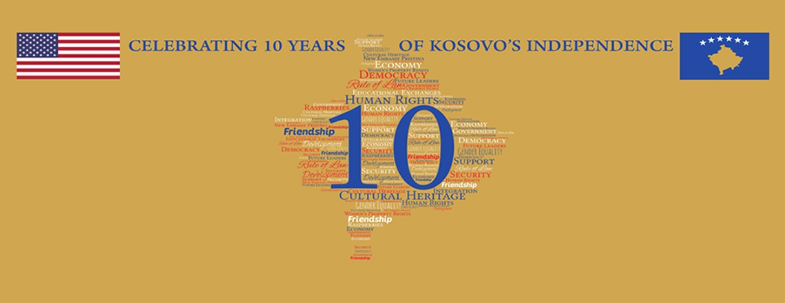 Celebrating 10 years of Kosovo's Independence #US4Kosovo #Kosovo10